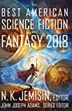 Best American Sciences - The Best American Science Fiction and Fantasy 2018 Review