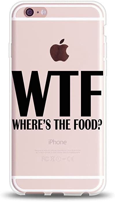iPhone 6s Case,iPhone 6 Case Girls,Hipster Trendy Life Attitude Cool Quotes Black WTF Where is The Food Clear Rubber Case Cover Compatible for iPhone 6s/iPhone 6