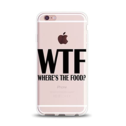 size 40 9683c 8fcec iPhone 6s Case Quotes Funny,iPhone 6 Case Girls,Hipster Trendy Life  Attitude Cool Cute Quotes Black WTF Where is The Food Clear Rubber Case  Cover for ...