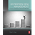 Enterprise Risk Management: A Common Framework for the Entire Organization
