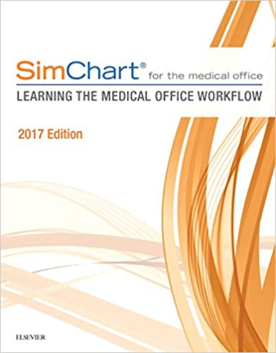 Simchart for the medical office learning the medical office simchart for the medical office learning the medical office workflow 2017 edition 1e 1st edition fandeluxe Gallery