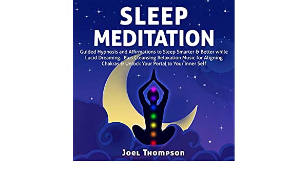 Sleep Meditation: Guided Hypnosis and Affirmations to Sleep