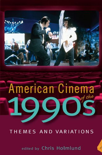 American Cinema of the 1990s: Themes and Variations (Screen Decades: American -