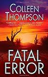 Fatal Error, Colleen Thompson, 0843954213