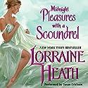 Midnight Pleasures with a Scoundrel: Scoundrels of St. James, Book 4 Hörbuch von Lorraine Heath Gesprochen von: Susan Ericksen, Antony Ferguson
