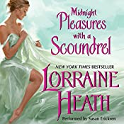Midnight Pleasures with a Scoundrel: Scoundrels of St. James, Book 4 | Lorraine Heath