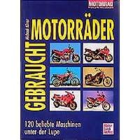 Gebrauchtmotorräder: 120 beliebte Maschinen unter der Lupe