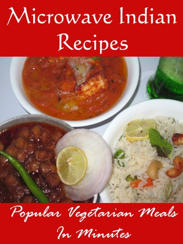 Microwave indian recipes popular vegetarian meals in minutes microwave indian recipes popular vegetarian meals in minutes by publishing nutan forumfinder