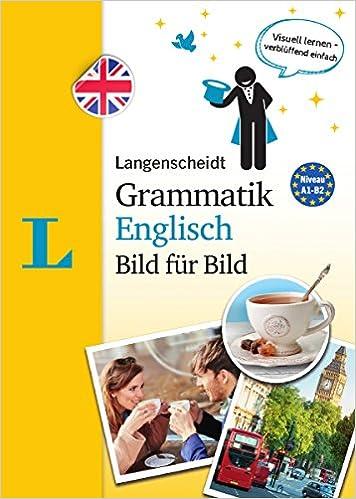 Langenscheidt Grammatik Englisch Bild Für Bild Die Visuelle