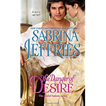 The Danger of Desire (The Sinful Suitors)