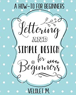 Lettering Simple Design For Beginners A How To