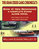 The Shan Creek Gang Chronicle's, William Malley, 1456332287