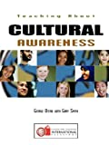 Teaching about Cultural Awareness, Gary R. Smith and George G. Otero, 0943804841