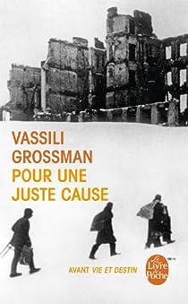 Pour une juste cause par Grossman