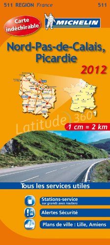 NORD PAS DE CALAIS PICARDIE 2012 Michelin (English and French Edition)
