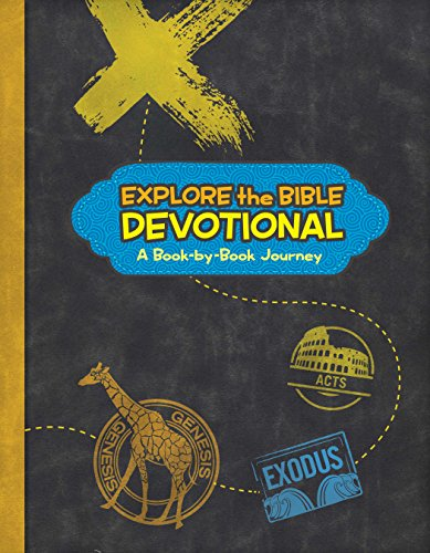 Explore the Bible Devotional: A Book-by-Book Journey