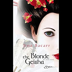 The Blonde Geisha Audiobook