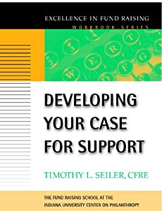Developing Your Case for Support from Jossey-Bass