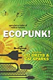 img - for Ecopunk!: speculative tales of radical futures book / textbook / text book
