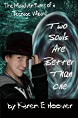 Two Souls Are Better Than One: The Misadventures of a Teenage Wizard