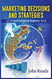 img - for MARKETING DECISIONS AND STRATEGIES: An International Perspective book / textbook / text book