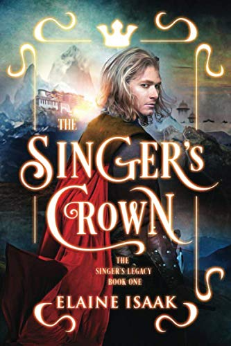 - The Singer's Crown: The Author's Cut (The Singer's Legacy)