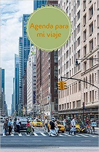 Agenda para mi viaje: manhattan (Spanish Edition): susana ...