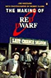 The Making of Red Dwarf by Joe Nazzaro (1994-05-03)