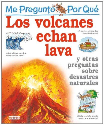 Por Que Los Volcanes Echan Lava? / I Wonder Why Volacanoes Blow Their Top (Mi Primera Enciclopedia / My First Encyclopedia) (Spanish Edition)