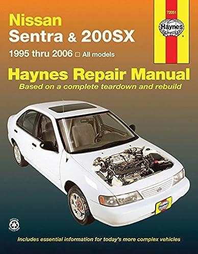 nissan sentra 200sx 1995 2006 haynes repair manual haynes rh amazon com nissan 200sx automatic to manual conversion nissan 200sx manual pdf