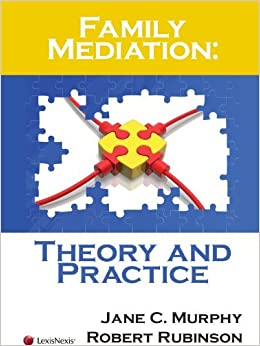 Family Mediation: Theory and Practice (2009)
