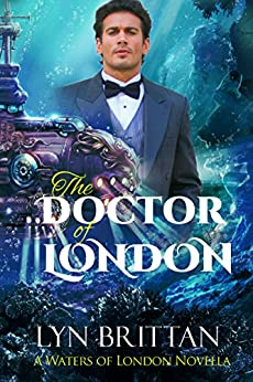 The Doctor of London (Waters of London Book 2) by [Brittan, Lyn]
