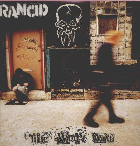 Rancid - Life Won\'t Wait (LP Vinyl)