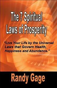 The 7 Spiritual Laws of Prosperity