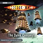 Doctor Who: The Dalek Conquests | BBC Audiobooks