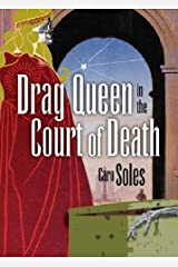 Drag Queen in the Court of Death (Gay Men's Fiction) by Caro Soles (2007-01-01) Paperback
