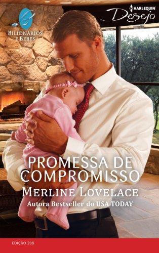 eBook Promessa de Compromisso: Harlequin Desejo - ed.208 (Bilionários e Bebês)