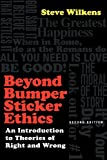 Beyond Bumper Sticker Ethics: An Introduction to Theories of Right and Wrong