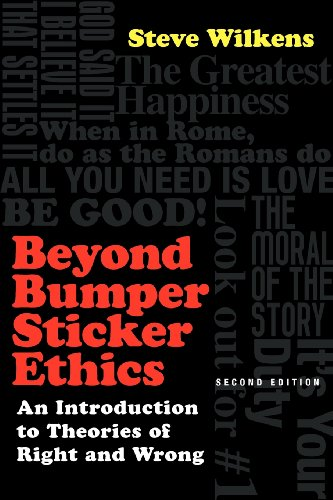 Beyond Bumper Sticker Ethics: An Introduction to Theories of Right and Wrong [Steve Wilkens] (Tapa Blanda)