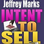 Intent to Sell: Marketing the Genre Novel | Jeffrey A. Marks