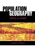 Population Geography : Tools and Issues, Newbold, K. Bruce, 0742557545