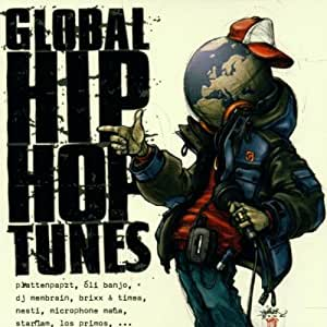 Global Hip Hop Tunes Vol. 1 (Plattenpapzt, Oli Banjo, DJ Membrain