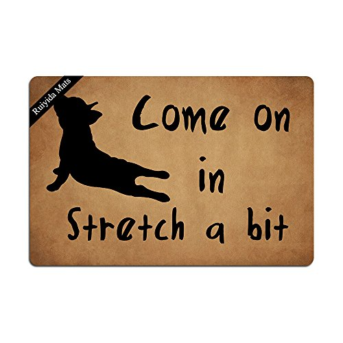 Ruiyida Come On in Stretch A Bit French Bulldog Yoga Entrance Floor Mat Funny Doormat Door Mat Decorative Indoor Outdoor Doormat Non-Woven 23.6 15.7 Inch Machine Washable Fabric Top