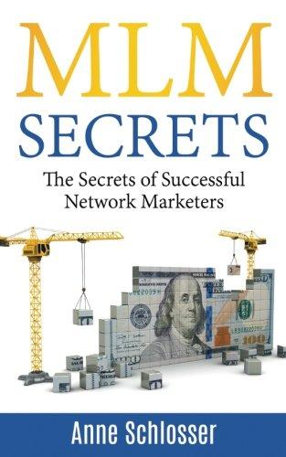 MLM Secrets: The Secrets of Successful Network Marketers pdf