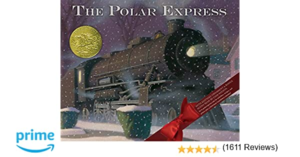 Polar Express 30th anniversary edition: Chris Van Allsburg ...