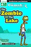 The Gumshoe Archives, Case# 4-5-4109: The Zombie of the Lake (GSA – 4th Grade Series)