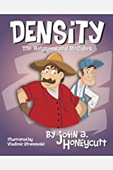 Density: The Hatgrams and McCubes: Another Hare-Brain Science Tale Paperback