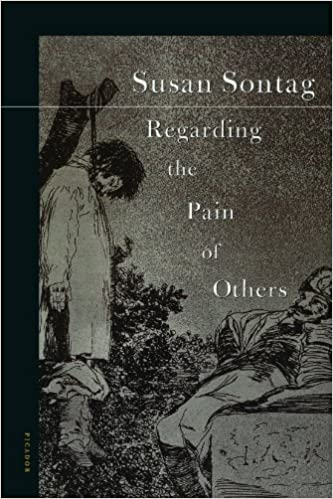 Regarding Pain Of Others >> Regarding The Pain Of Others Susan Sontag 9780312422196 Amazon