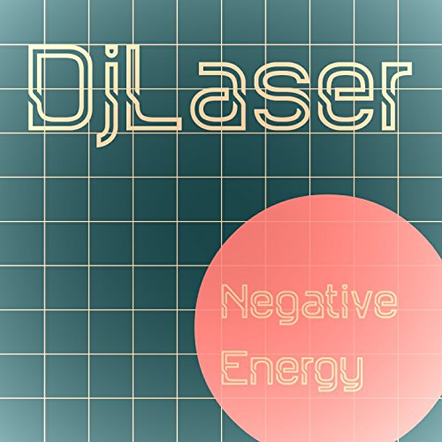 negative energy by djlaser on amazon music. Black Bedroom Furniture Sets. Home Design Ideas