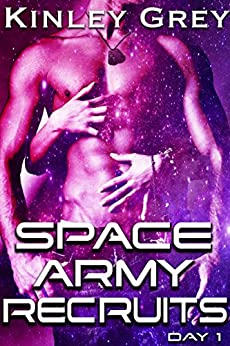 Space Army Recruits: Day 1 by [Grey, Kinley]